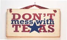 Sign  - Don't Mess with Texas TG444