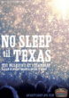 No Sleep 'til Texas (DVD) TG155