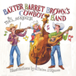 Baxter Barret Brown's Cowboy Band TG367